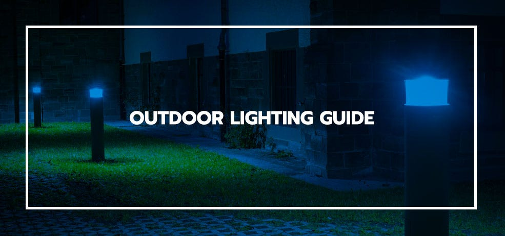 Outdoor Lighting - A Guide for Selecting and Installing Outdoor Lights