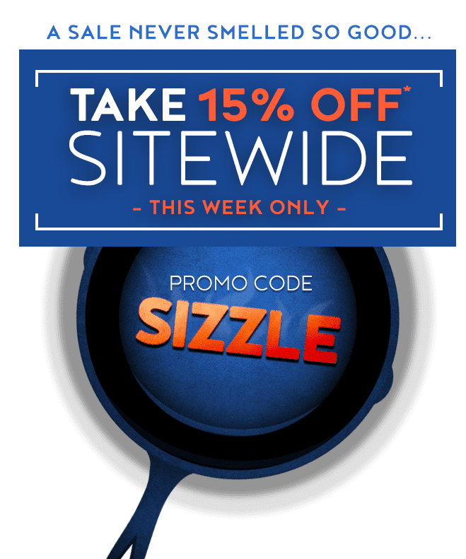 A Sale Never Smelled So Good ... Take 15 Percent Off Sitewide This Week Only Using Promo Code Sizzle